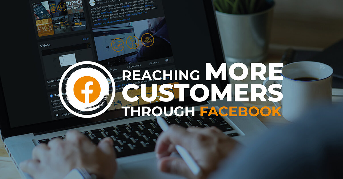 Reaching More Customers Through Facebook